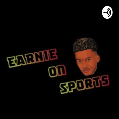 Earnie on Sports