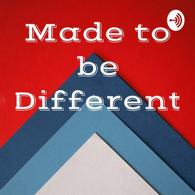 Made to be Different