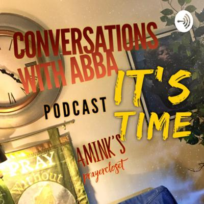 #CONVERSATIONS WITH ABBA