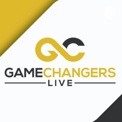 Gamechangers LIVE, hosted by Sergio Tigera