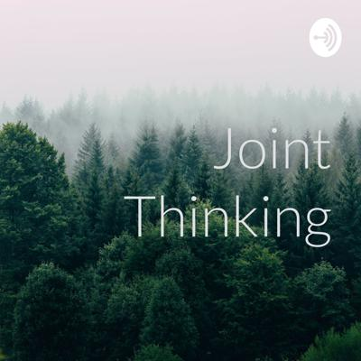 Joint Thinking