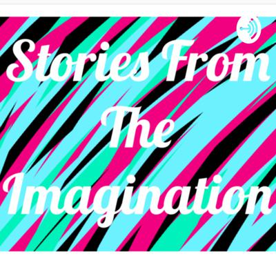 Story's From The Imagination