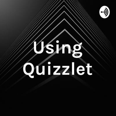 Using Quizzlet