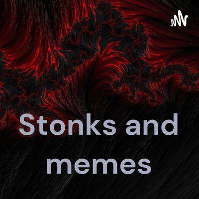 Stonks and memes