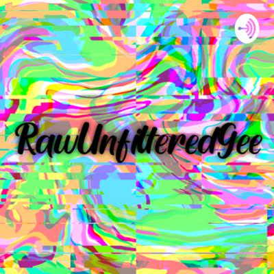I'm your host Gee where we will be talking about everything and anything. MORE COMING SOON Support this podcast: https://anchor.fm/rawunfilteredgee/support