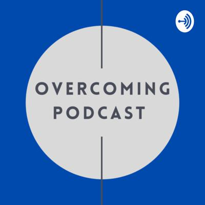 Overcoming podcasts