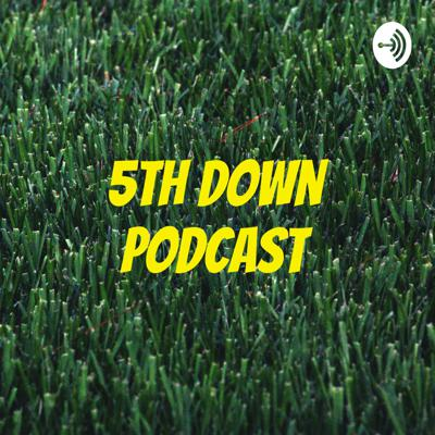 5th Down Podcast
