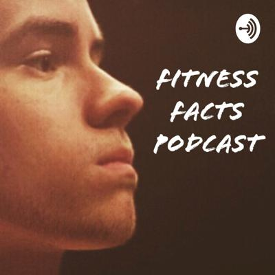 Fitness Facts Podcast