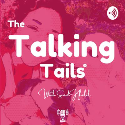 The Talking Tails - All Passion, All Pets