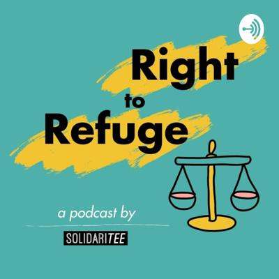 Right to Refuge: a SolidariTee podcast