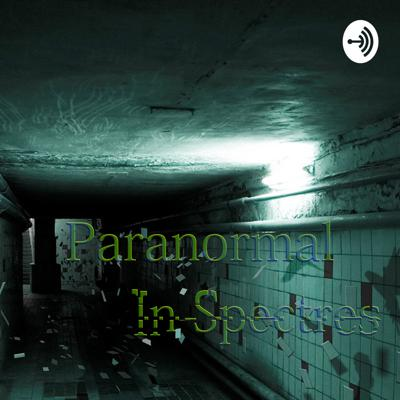 Paranormal In-Spectres