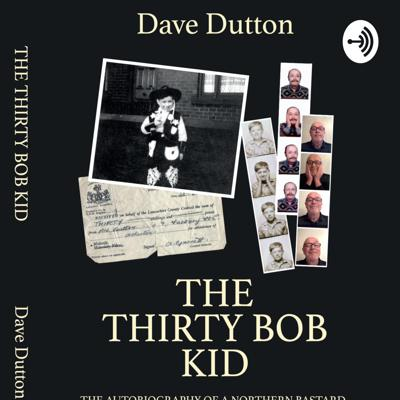 The Thirty Bob Kid by Dave Dutton.