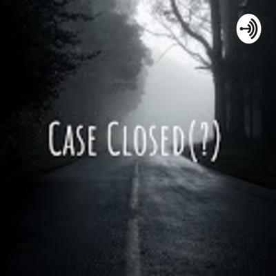 We're a husband and wife duo with a love for all things true crime, whether it's solved or unsolved... Each episode we'll explore a different case, explaining our own crazy theories and insights into the case at hand. Come along for the ride and let's get these case CLOSED(?)