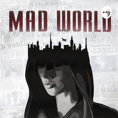 It's A Mad World