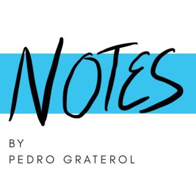 Notes by Pedro Graterol
