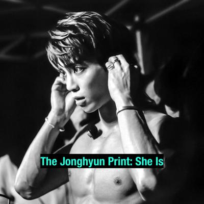 Cover art for The Jonghyun Print: She Is
