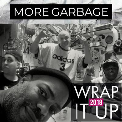 Cover art for More Garbage Ep10 - Wrap It Up