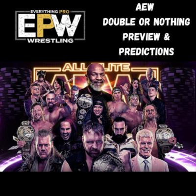 Cover art for AEW Double Or Nothing 2020 Preview & Predictions
