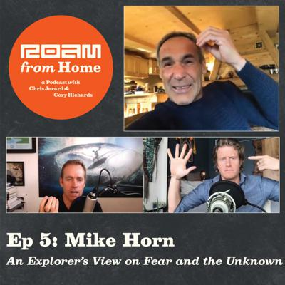 Cover art for Roam From Home Ep.5 with Mike Horn