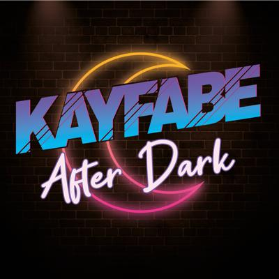 Cover art for Kayfabe After Dark. August 28th 2019