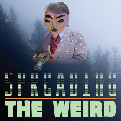 Cover art for Spreading The Weird - Episode 2: Motorcycle Monkeys, Coke pigs & Declassified UFOs