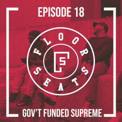 Cover art for Episode 18 - Goverment Funded Supreme