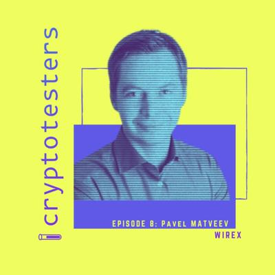 # 8 Wirex CEO Pavel Matveev on Crypto cards and Payments