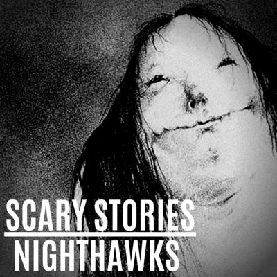 Cover art for Nighthawks | Ep. 6 Scary Stories to Tell in the Dark