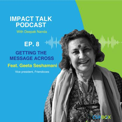 Cover art for Impact Talks Podcast- Ep8: In Conversation with Geeta Seshamani, Friendicoes