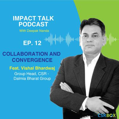 Cover art for Impact Talks Podcast- Ep12: In Conversation with Vishal Bhardwaj, Dalmia Bharat Group
