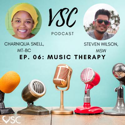 Cover art for VSC Podcast Episode 06 - Music Therapy