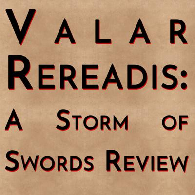 Cover art for Valar Rereadis: A Storm of Swords Review