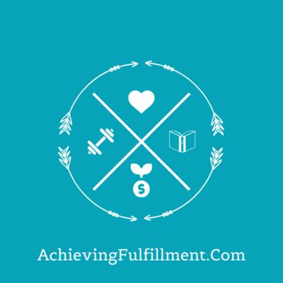 Achieving Fulfillment & Prosperity
