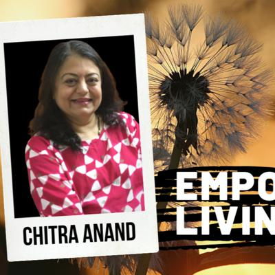 Cover art for #6 Empowered Living - Talk Show with Chitra Anand