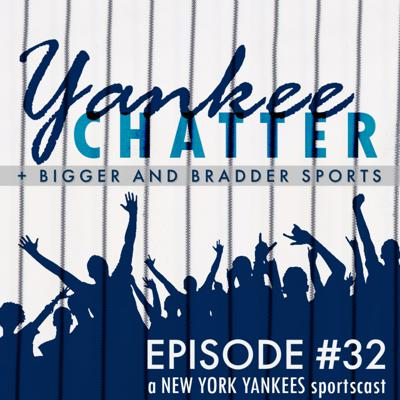 Cover art for Yankee Chatter - Episode #32