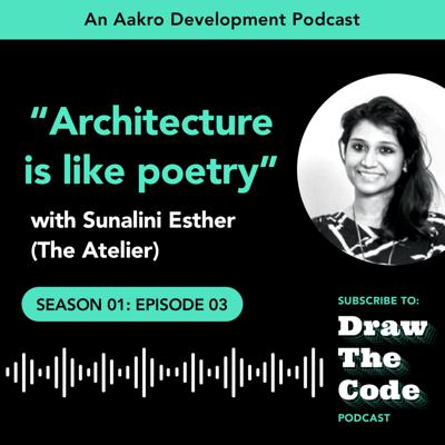 Cover art for Discussing Architecture with Sunalini | EP3 S01