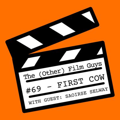 Cover art for #69 - First Cow (feat. Saoirse Selway)