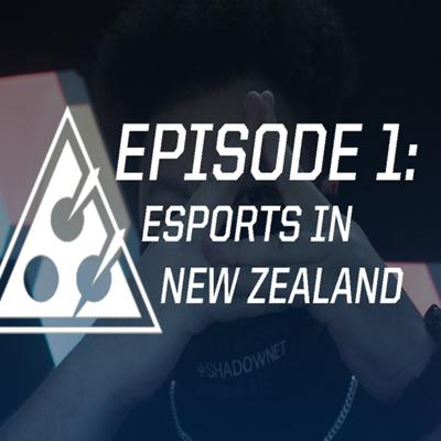 Cover art for Esports In New Zealand - Episode 1
