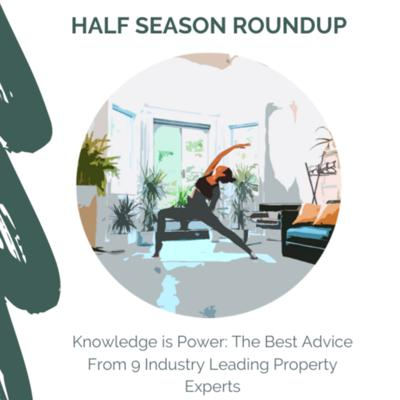 Cover art for Knowledge is Power: The Best Advice From 9 Industry Leading Property Experts