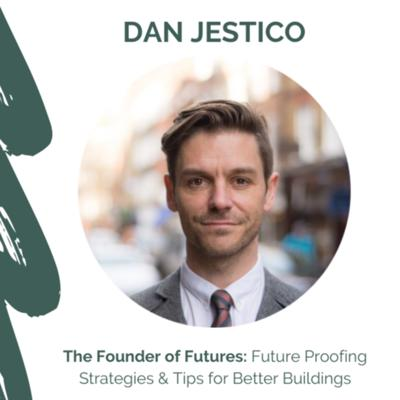 Cover art for The Founder of Futures: Future Proofing Strategies & Tips for Better Buildings