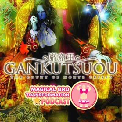 Cover art for Ep 59: Gankutsuou: The Count of Monte Cristo