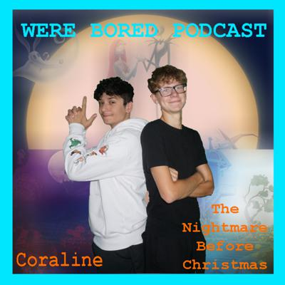 We're Bored Podcast