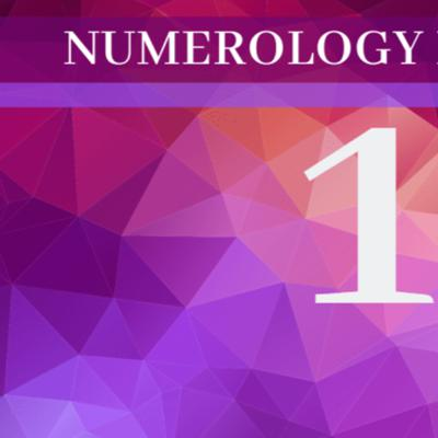 Numerology Number 1 The Meaning of Angel Number 1