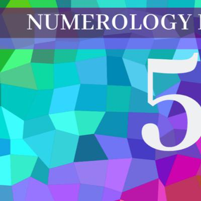 Numerology Number 5 The Meaning of Angel Number 5