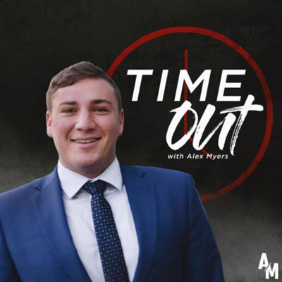 Time Out with Alex Myers