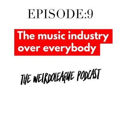 Cover art for Episode 9 The music industry vs everybody