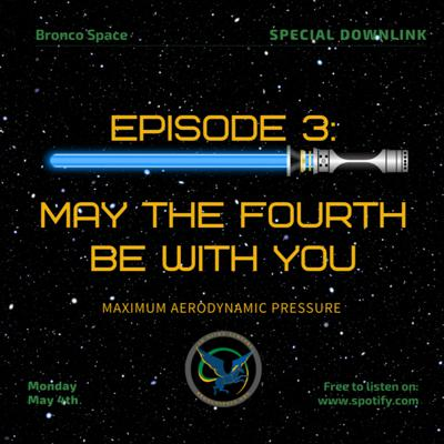 Cover art for Special Downlink: May the 4th Be With You