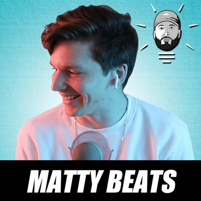 Cover art for Matty Beats: Understanding the Importance of Building an Audience as a Music Producer & More