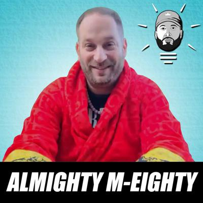 Cover art for Almighty M-Eighty: A&R Tips for Rappers, Should You Sign a Record Deal & More