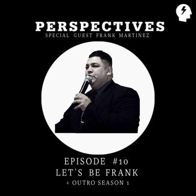 Cover art for Episode #10 Let's be Frank